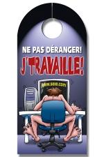 Affiche de porte J'Travaille : Exprimez votre passion pour votre travail grace à cette affiche de porte !