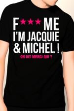 Tee-shirt Jacquie et Michel Fuck Me