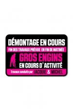 Plaque de porte J&M Démontage en cours : Plaque de porte humoristique Jacquie et Michel, en PVC, avec message: Démontage en cours...